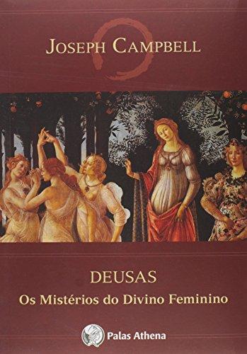 9788560804283: Deusas: Os Misterios do Divino Feminino