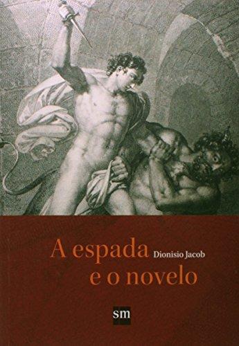 9788560820764: A Espada e o Novelo (Em Portuguese do Brasil)