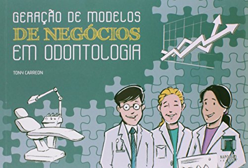9788560842858: Geracao de Modelos de Negocios em Odontologia