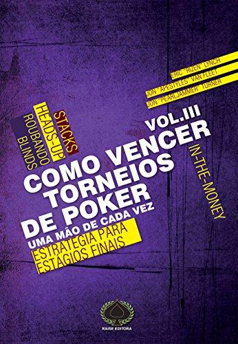 9788561255503: Como Vencer Torneios de Poker: Uma Mao de Cada Vez - Vol. 3