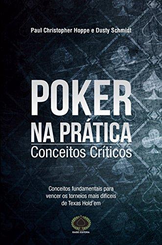 9788561255596: Poker na Pratica Conceitos Criticos