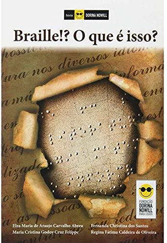9788561257033: Braille. O que e Isso? (Em Portuguese do Brasil)