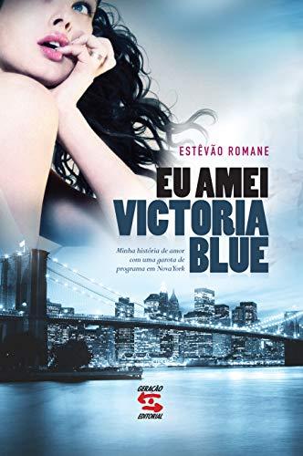 9788561501440: Eu Amei Victoria Blue (Em Portugues do Brasil)