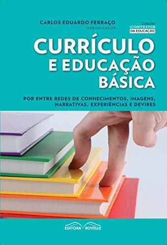 9788561521721: Curriculo e Educacao Basica