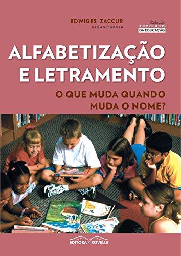 9788561521745: Alfabetização e Letramento. O que Muda Quando Muda o Nome? (Em Portuguese do Brasil)