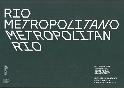 9788561556204: Rio Metropolitano Metropolitan Rio: Guia para uma Arquitetura