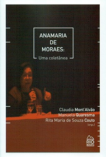 9788561556730: Anamaria de Moraes: Uma Coletanea