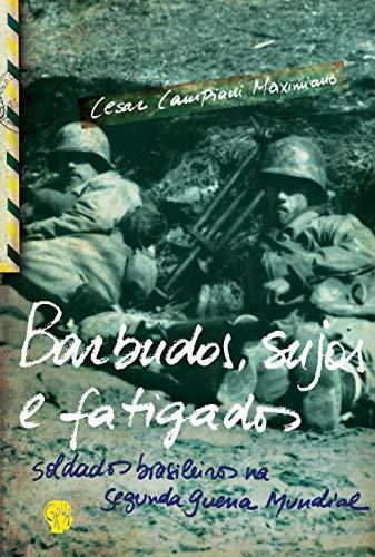 9788561578138: Barbudos, Sujos e Fatigados
