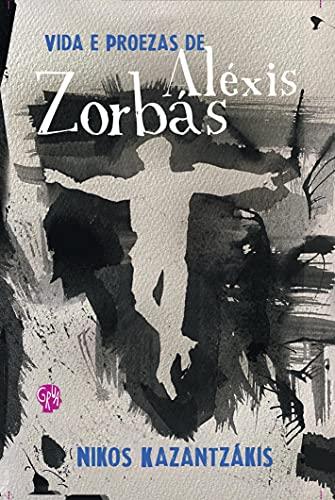 9788561578152: Vida e Proezas de Alexis Zorbas