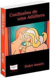 9788561590772: Confissões de uma Adúltera