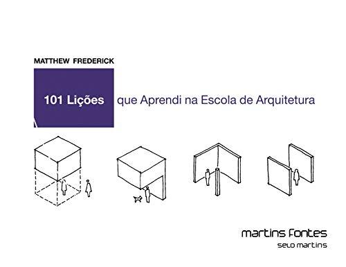9788561635435: 101 Licoes que Aprendi na Escola de Arquitetura