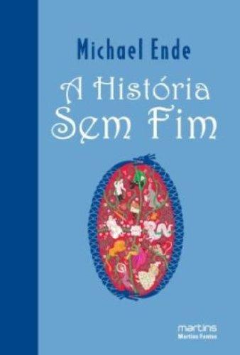 9788561635954: A Historia Sem Fim (Em Portuguese do Brasil)