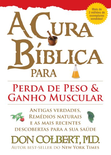 9788561721350: Cura Biblica Para Perda de Peso e Ganho Muscular, A