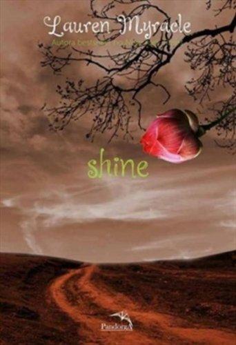 9788561784225: Shine (Em Portuguese do Brasil)