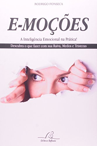 9788561859077: Emocoes: A Inteligencia Emocional na Pratica!