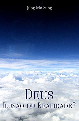 9788561859565: Deus. Ilusão ou Realidade