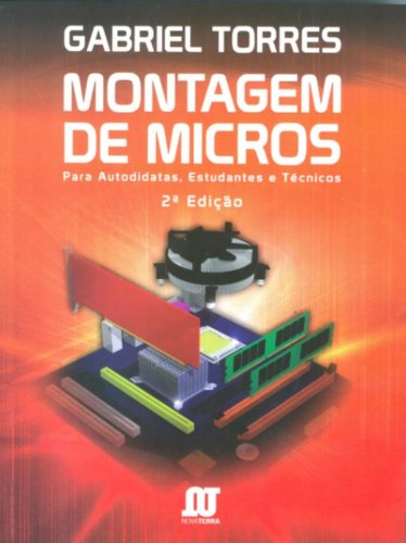 9788561893248: Montagem de Micros. Para Autodidatas, Estudantes e Técnicos (Em Portuguese do Brasil)