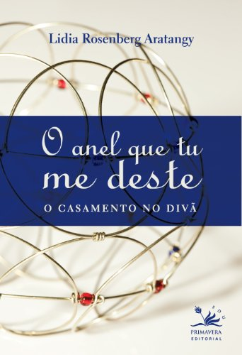 9788561977139: O Anel que tu me deste (Portuguese Edition) (Selo EDU)