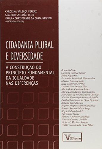 9788561996659: Cidadania Plural e Diversidade: A Construcao do Principio Fundamental da Igualdade nas Diferencas