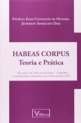 9788561996680: Habeas Corpus Teoria e Pratica