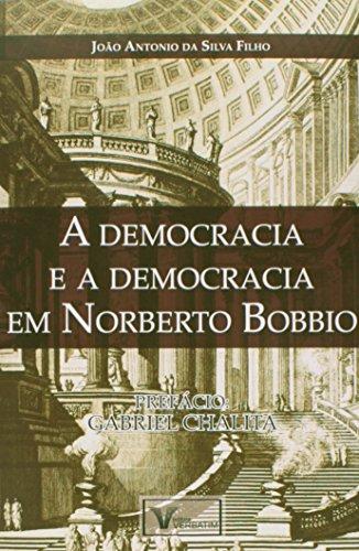 9788561996949: Democracia e a Democracia em Norberto Bobbio, A