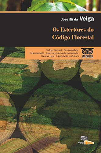 9788562019111: Estertores do Codigo Florestal, Os