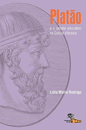 9788562019135: Platao e o Debate Educativo na Grecia Classica