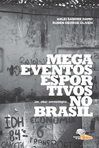 9788562019159: Megaeventos Esportivos no Brasil: Um Olhar Antropologico