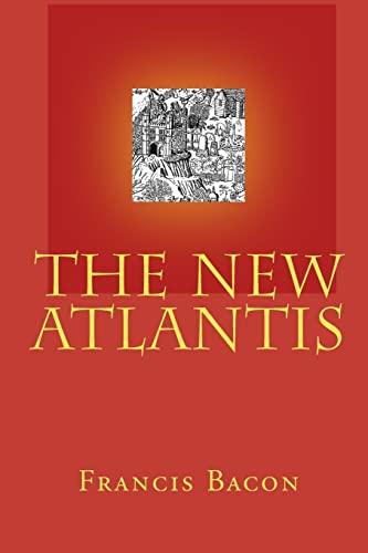 The New Atlantis - Bacon, Francis