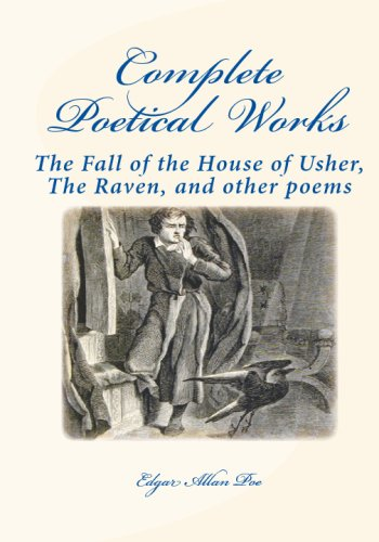 Complete Poetical Works: : The Fall of the House of Usher, the Raven, and Other Poems - Poe, Edgar Allan