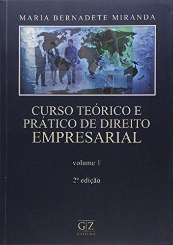 9788562027628: Curso Teorico e Pratico de Direito Empresarial - Vol.1