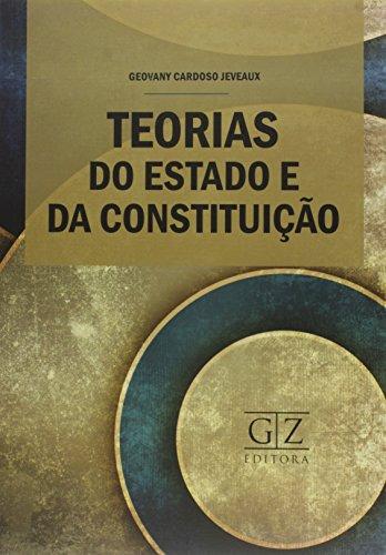 9788562027659: Teorias do Estado e da Constituicao