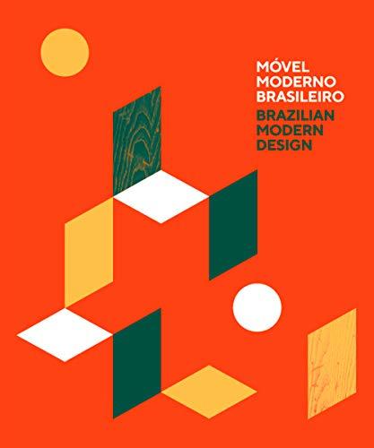 9788562114755: Movel Moderno Brasileiro / Brazilian Modern Design