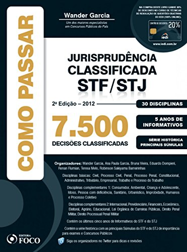 9788562168659: Como Passar Jurisprudencia Classificada Stf - Stj: 7.500 Quetoes Classificadas - 30 Disciplinas