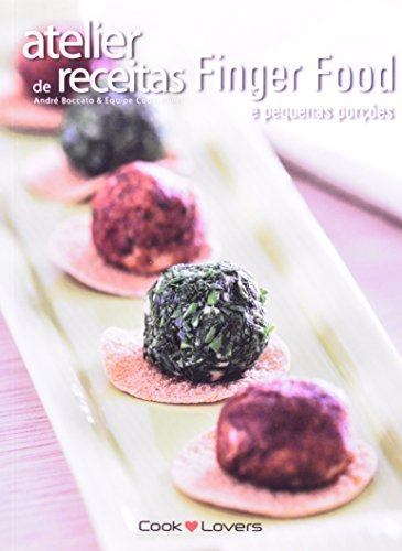 9788562247774: Atelier de Receitas Finger Food e Pequenas Porcoes