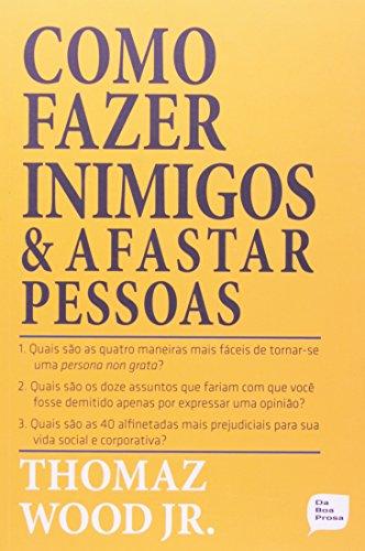 9788562328169: Como Fazer Inimigos E Afastar Pessoas (Em Portuguese do Brasil)