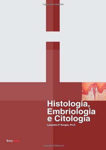 9788562426612: HISTOLOGIA, EMBRIOLOGIA e CITOLOGIA (Portuguese Edition)