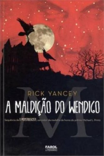 9788562525421: O Monstrologista II. A Maldição do Wendigo - Volume 2 (Em Portuguese do Brasil)