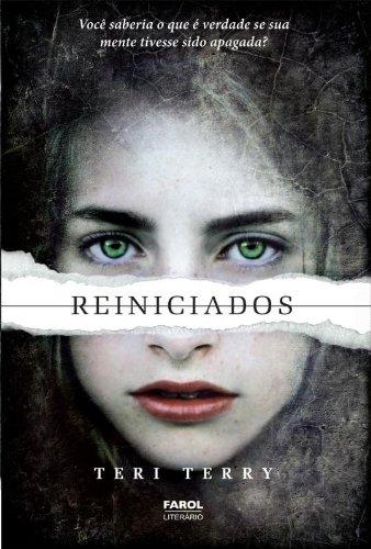 Reiniciados (Em Portugues do Brasil): Teri Terry