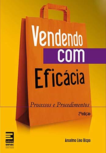 9788562564192: Vendendo com Eficacia: Processos e Procedimentos