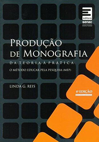9788562564208: Produção de Monografia. Da Teoria à Prática (Em Portuguese do Brasil)