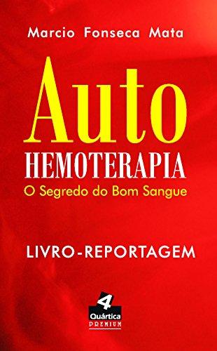 9788562685224: Auto-hemoterapia: Segredo do Bom Sangue, O