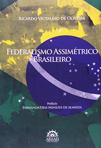 9788562741296: Federalismo Assimetrico Brasileiro