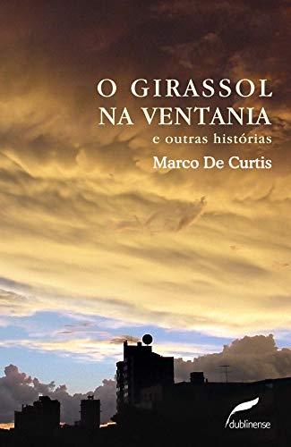 9788562757068: Girassol na Ventania e Outras Historias, O