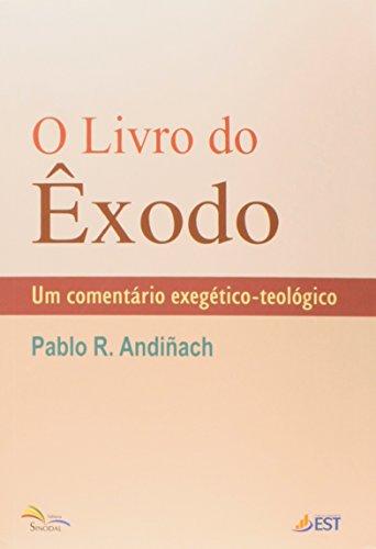 9788562865282: Livro do æxodo, O: Um Comentario Exegetico-teologico