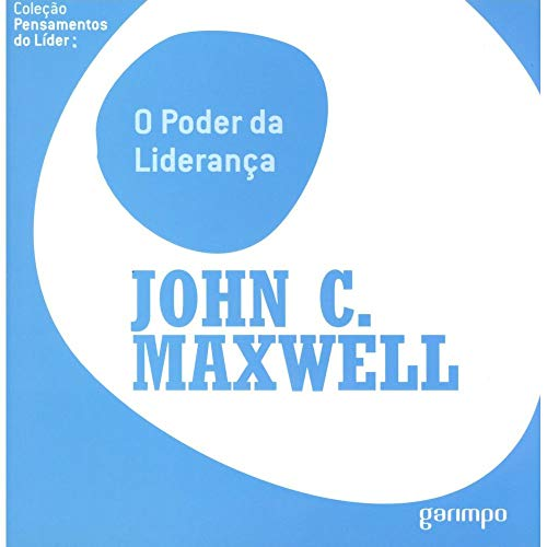 9788562877056: O Poder da Liderança, John Maxwell