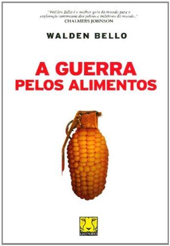 9788562953262: A Guerra Pelos Alimentos (Em Portuguese do Brasil)