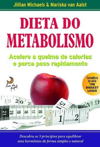 9788563066442: Dieta do Metabolismo - Acelere a Queima de Calorias e Perca de Peso Rapidamente