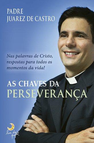 9788563066459: Chaves da Perseveranca (Em Portugues do Brasil)