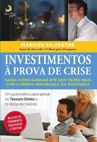9788563066756: Investimentos A Prova de Crise (Em Portugues do Brasil)